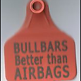 Cattle Tag- Bullbars Better Than Airbags